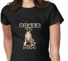 Boxer Dog Mom Mother Womens Fitted T-Shirt