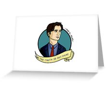 XFiles, The truth is out there Greeting Card