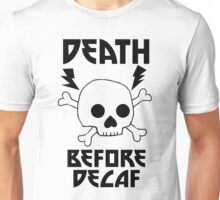 Death Before Decaf Metal Skull Unisex T-Shirt
