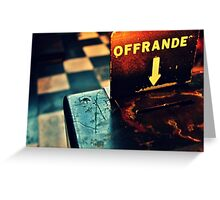 Offrande Greeting Card