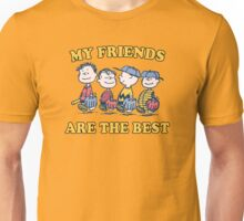 MY FRIENDS ARE THE BEST Unisex T-Shirt