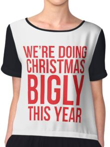 We're Doing Christmas Bigly This Year Chiffon Top