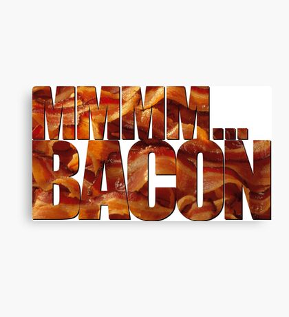 MMMM... Bacon Canvas Print