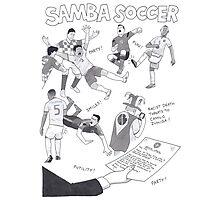 Samba Soccer Photographic Print