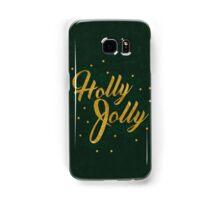 Holly Jolly Samsung Galaxy Case/Skin