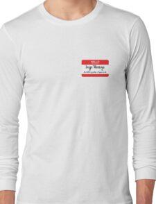Hello My Name Is Inigo Montoya You Drank My Coffee Long Sleeve T-Shirt