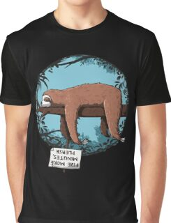 five more minutes please Graphic T-Shirt