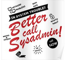 better call sysadmin white edition Poster