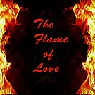 The Flame of Love by Forfarlass