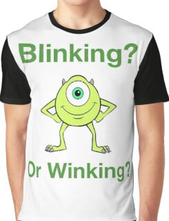 Mike Wazowski - Blinking or Winking - Cute Text Design Graphic T-Shirt