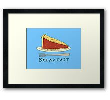 Pie for Breakfast Framed Print