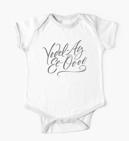"""Happy Yodeling Calligraphy  """"Yodel-Ay-Ee-Oooo""""  Brush Lettering - Yodelling One Piece - Short Sleeve"""