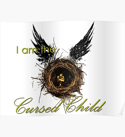 I Am The Cursed Child Poster