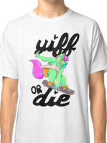 Yiff or die Classic T-Shirt