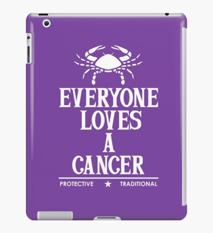 Everyone Loves A Cancer iPad Case/Skin