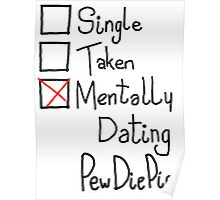 Mentally Dating PewDiePie Poster