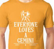 Everyone Loves A Gemini Unisex T-Shirt