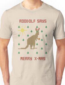 ROOdolf Says Unisex T-Shirt