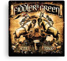 FIDDLER'S GREEN WINNERS & BOOZERS Canvas Print