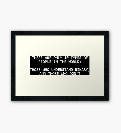 10 Types of People Binary Geek Joke Framed Print