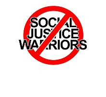 NO SOCIAL JUSTICE WARRIORS - classic Photographic Print