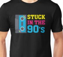 Stuck In The 90's Cassette Tape Vintage Retro Tech Unisex T-Shirt