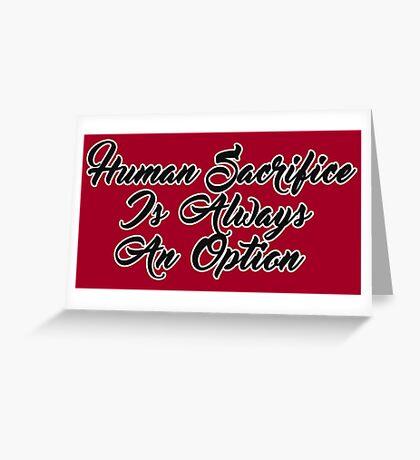 Human Sacrifice Greeting Card
