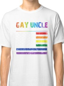 Gay uncle the man the myth the legend T-shirt Classic T-Shirt