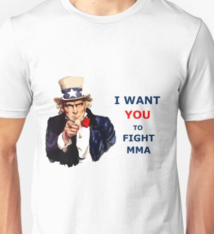 Uncle Sam I want you to fight MMA Unisex T-Shirt