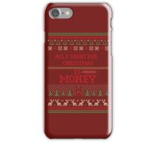 all i want for christmas :D iPhone Case/Skin