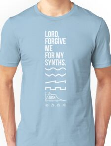 Lord, Forgive Me For My Synths Unisex T-Shirt