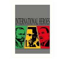 INTERNATIONAL HEROES Art Print