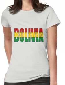 Bolivia Font with Bolivian Flag Womens Fitted T-Shirt