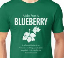 Advice From A Blueberry Be Well-Rounded Unisex T-Shirt