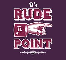 It's Rude to Point - Funny Vintage Pointing Hand Unisex T-Shirt