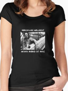 Danny Trejo x Marsellus Wallace - Never heard of her! Women's Fitted Scoop T-Shirt