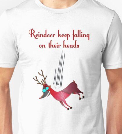 Reindeer Keep Falling Unisex T-Shirt
