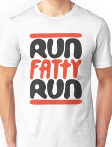 Run Fatty! Unisex T-Shirt