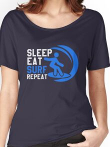 Sleep Eat Surf Repeat Women's Relaxed Fit T-Shirt