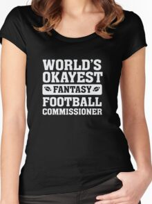World's Okayest Fantasy Football Commissioner Funny Women's Fitted Scoop T-Shirt