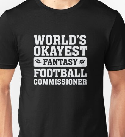 World's Okayest Fantasy Football Commissioner Funny Unisex T-Shirt