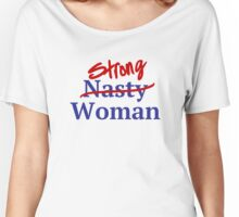 Strong Nasty Woman American Flag Stars and Stripes Women's Relaxed Fit T-Shirt