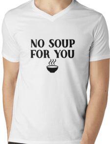 Seinfeld - No soup for you Mens V-Neck T-Shirt