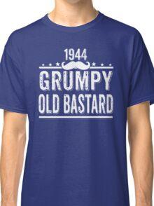 GRUMPY OLD BASTARD 1944 Classic T-Shirt