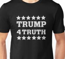 Trump 4 for Truth Election T Shirt - Trump for President  Unisex T-Shirt