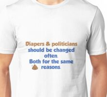 Diapers and Politicians Unisex T-Shirt