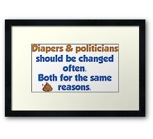 Diapers and Politicians Framed Print