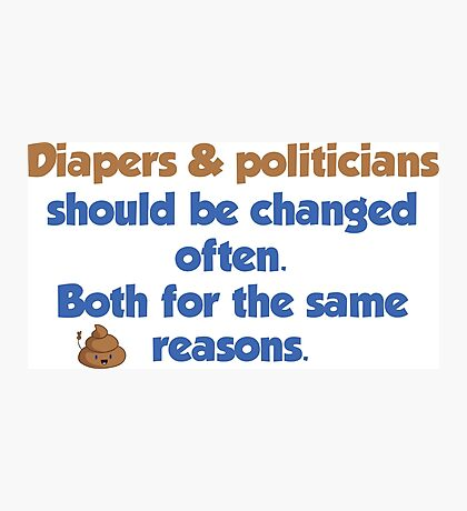 Diapers and Politicians Photographic Print