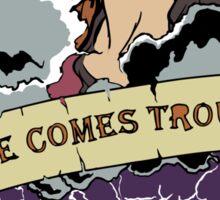 Haven - Mara (Here Comes Trouble) Sticker