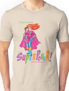 Babywearing SuperPower! T-Shirt